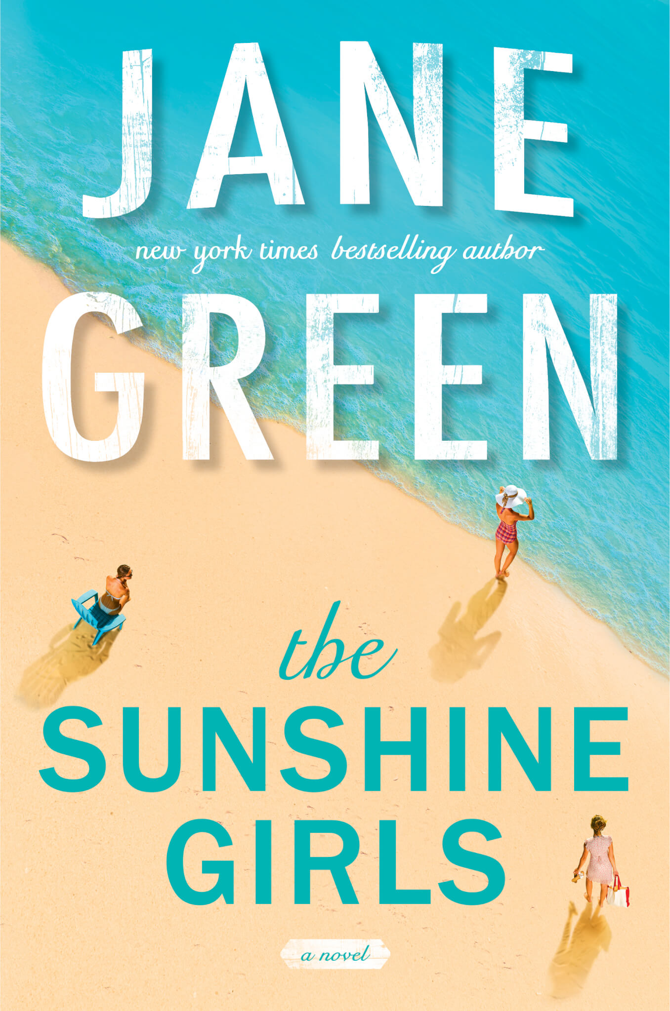 The Sunshine Girls by Jane Green